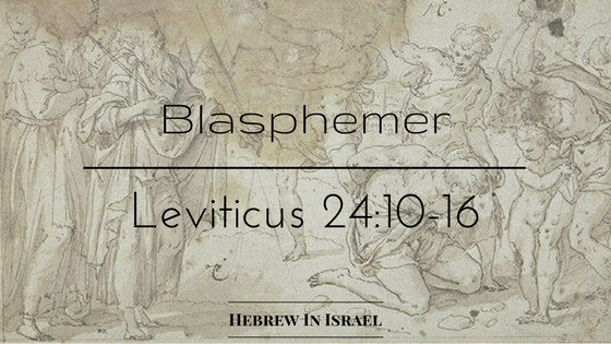 Blasphemy, what is blasphemy, Leviticus 24