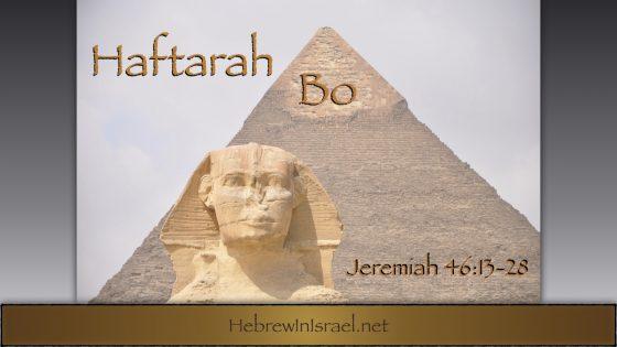 Haftarah Bo, Jeremiah 46
