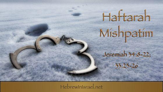 Haftarah Mishpatim, Jeremiah 34