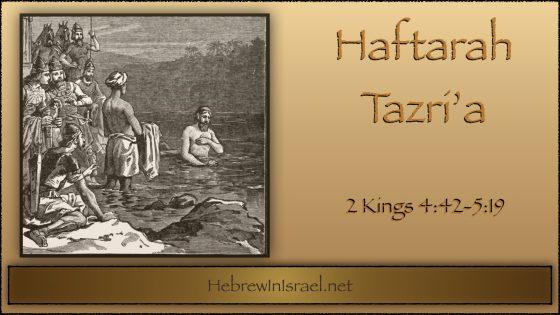 Haftarah Tazria, Tazri'a, 2 Kings 5, Naaman, Naaman and Elisha,
